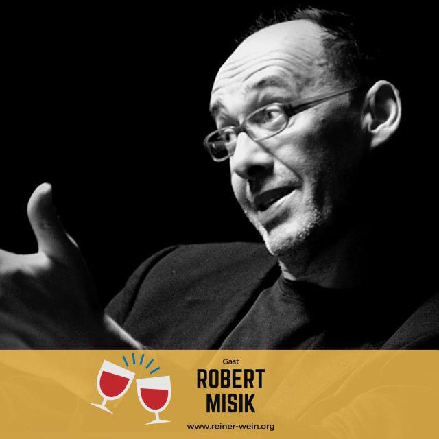 Robert Misik, Publizist, Gast Reiner Wein Politischer Podcast aus Wien