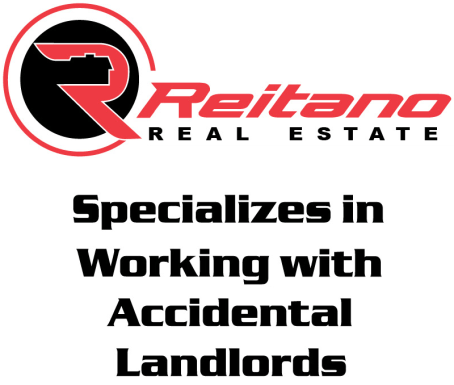 Reitano Real Estate Specializes in Working with Accidental Landlords