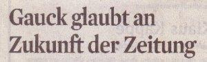 KStA_18.09.2013_Gauck-glaubt-an-die-Zukunft-der-Zeitung