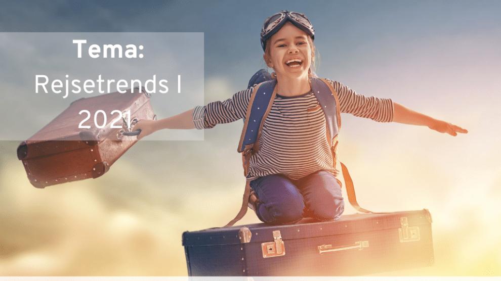 Bulletin, rejsrejsrejs, voyages, tendances de voyage 2021