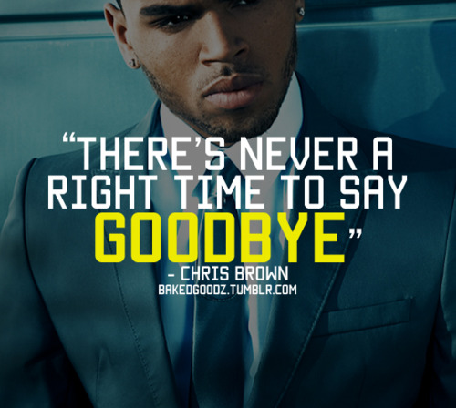 CHRIS BROWN QUOTES Image Quotes At Relatably Com
