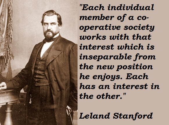 LELAND STANFORD QUOTES Image Quotes At Relatably Com