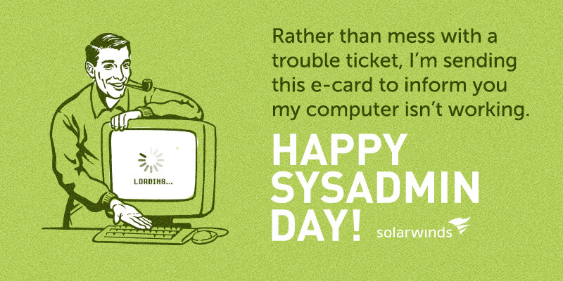 SYS ADMIN DAY QUOTES Image Quotes At Relatably Com