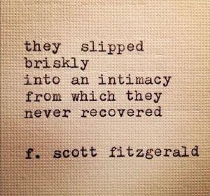 relationships-etcetera-quote-scott-fitzgerald-intimacy-men-women