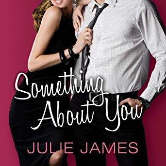 Something About You by Julie James, Karen White
