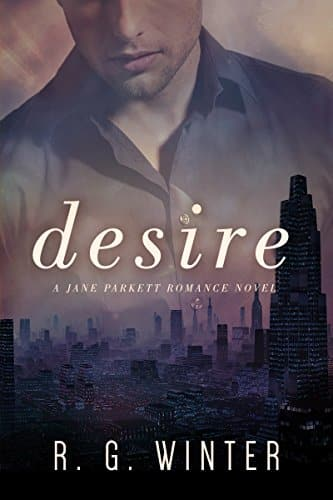 Romance: Desire – A Contemporary Romance Novel