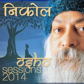 illegitimate music : We All Can Become Buddhas – Osho Sessions 2014