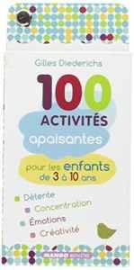 100 activités apaisantes-pour-les-enfants-de-3--10-ans-0