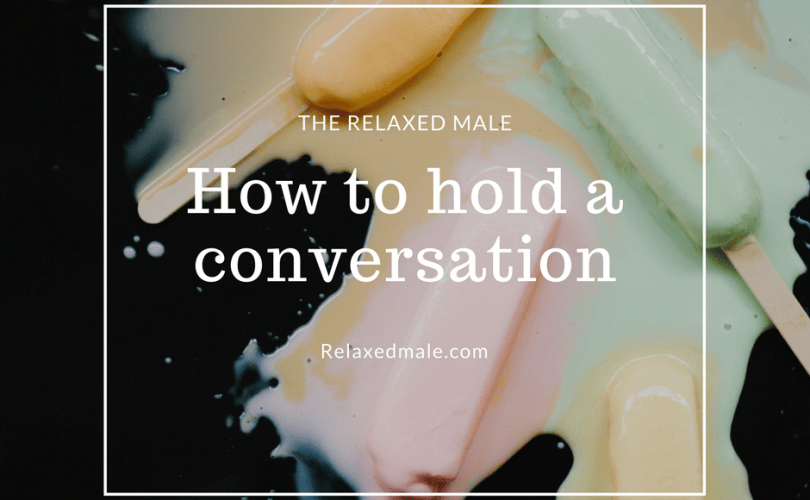 How a guy can have a meaningful conversation