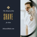 The Ritual of The Shave