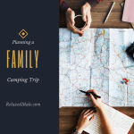 How to Plan for a Family Camping trip