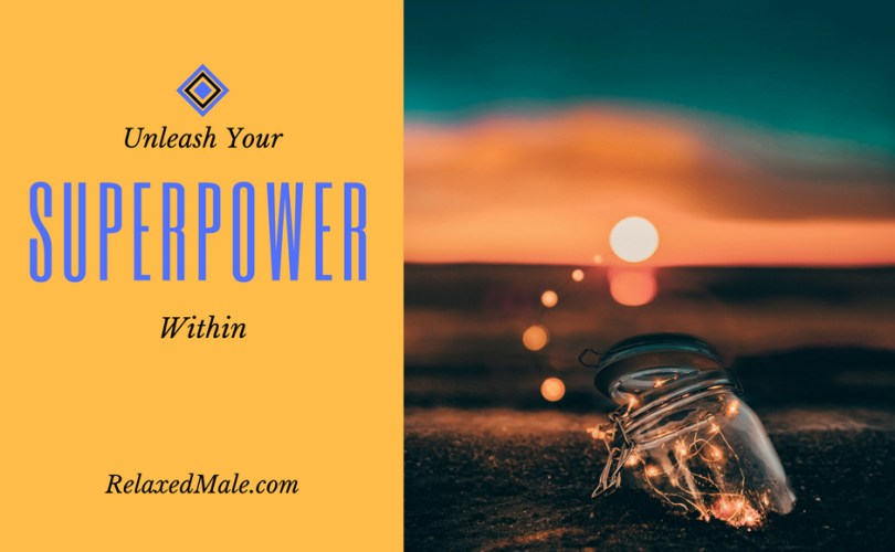 Your mindset is the superpower within