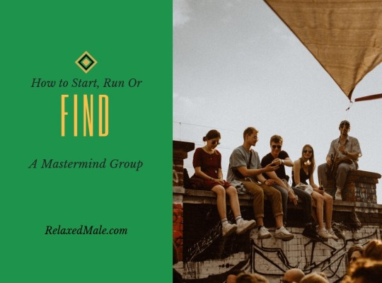 how to start run or find a meaningful mastermind group