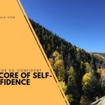 The Core of Self-Confidence