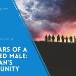 EP 38 – A Man's Community