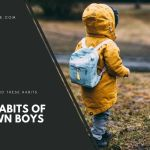 The Habits of a Grown Boy