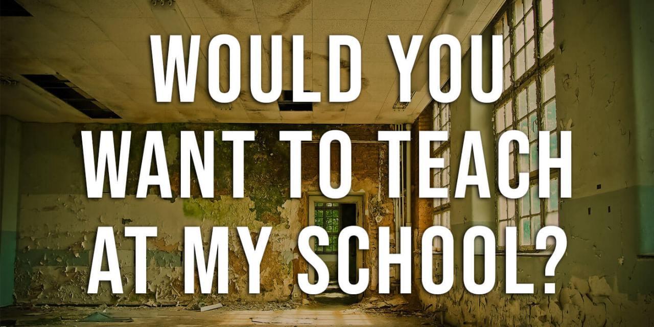 Wanna Teach In My School?