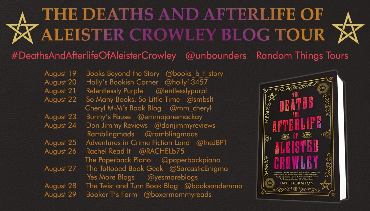 The Deaths And Afterlife Of Aleister Crowley By Ian Thornton