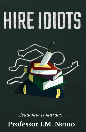 Hire Idiots Book Cover