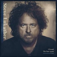 Steve Lukather - I found the sun again (Mascot Record, 2021) di Edoardo Latini