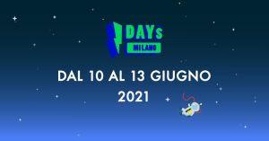 I-DAYS Milanotornerà nell'estate 2021!