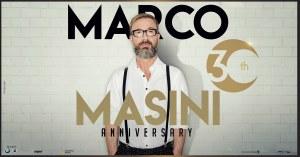 MARCO MASINI  in tour per i 30 anni di carriera