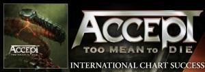 """ACCEPT: il nuovo album """"Too Mean to Die"""" raggiunge la Top 10 delle classifiche mondiali"""