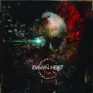 Dawn_Heist_-_Catalyst_Cover (Small)