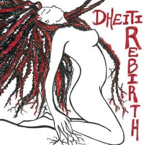 Dheiti – Rebirth (Autoproduzione, 2019) di Giuseppe Grieco