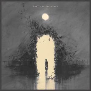 God Is An Astronaut - Epitaph (Napalm Records, 2018) di Giuseppe Grieco