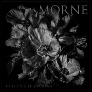 Morne - To The Night Unknown (Armageddon Label, 2018) di Alessandro Magister