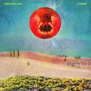 Lord Woland – Litanìa (Retro Vox Records, 2020) di Giuseppe Grieco