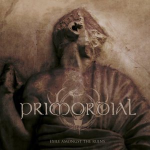 Primordial - Exile Amongst The Ruins (Metal Blade Records, 2018) di Giuseppe Grieco