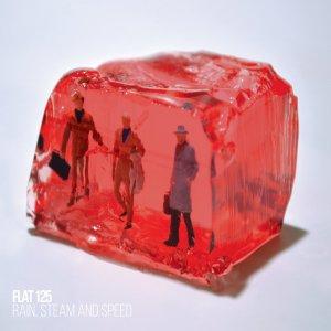 Flat 125 - Rain, Steam And Speed (MiaCameretta Records, 2019) di Giuseppe Grieco