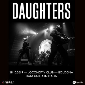 Daughters, unica data italiana ad ottobre