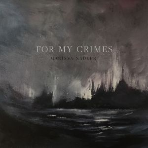 Marissa Nadler - For My Crimes (Bella Union, 2018) di Giuseppe Grieco