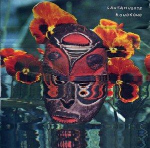 Santamuerte - KonoKono (GoDown Records/Miacameretta Records, 2019) di Paolo Guidone