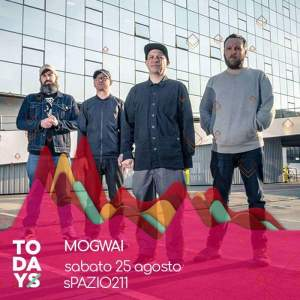 I MOGWAI si aggiungono alla line up di TODAYS festival a Torino