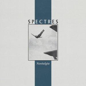Spectres – Nostalgia (Artoffact  Records, 2020) di Gianni Vittorio