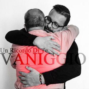 """Nuovo singolo per Vaniggio """" Un ricordo di te """""""