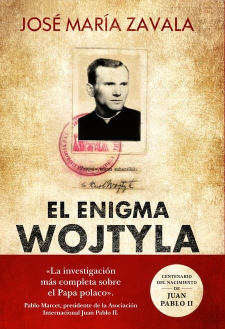 El enigma Wojtyla, de José María Zavala