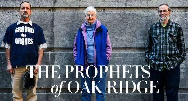 The Prophets of Oak Ridge