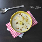 Rice Kheer / Milk & Rice Pudding: