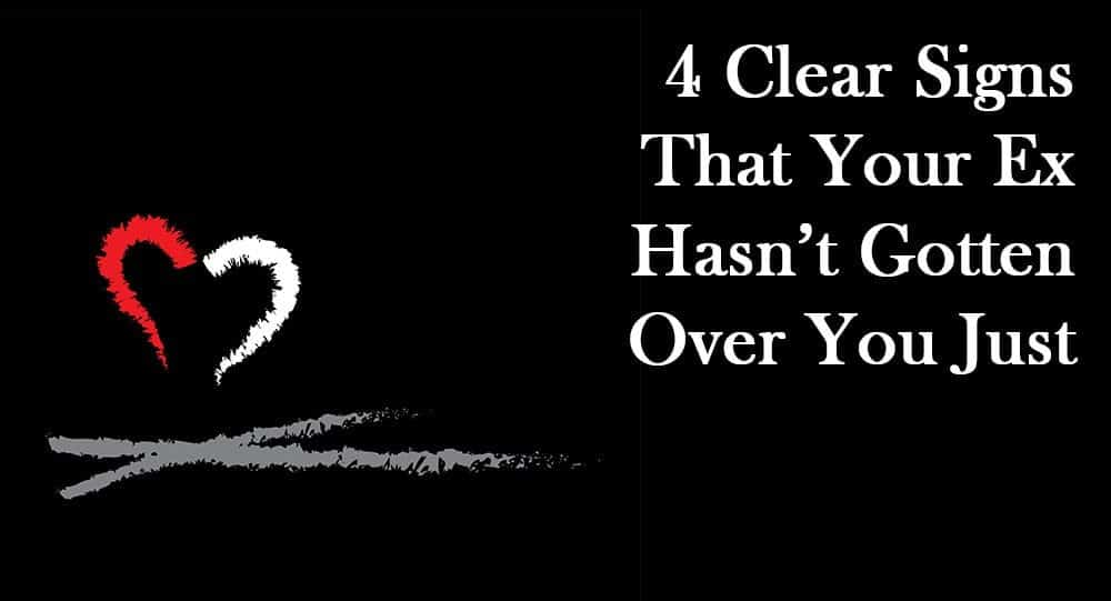 how to know if your ex is over you