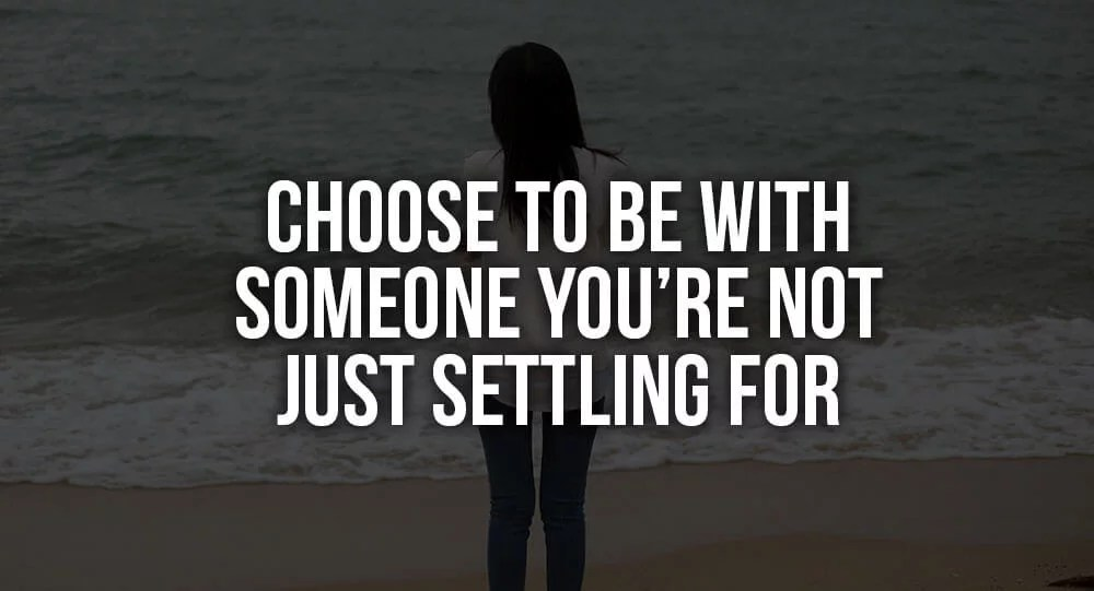 Settling for someone
