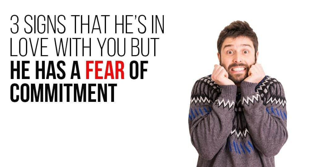 Fear of commitment signs