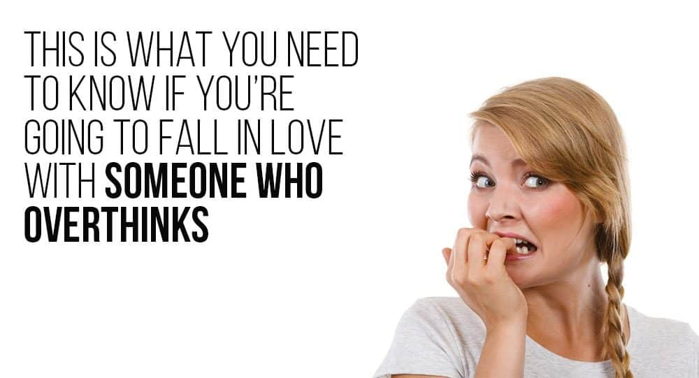 how to love someone who overthinks
