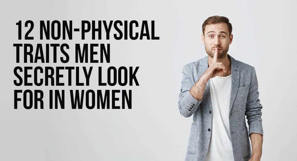 12 nefizičnih lastnosti Moški na skrivaj iščejo ženske-2951