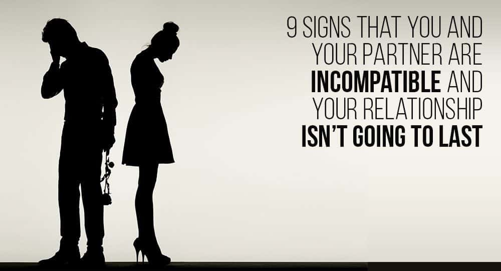 Signs of incompatibility in a relationship