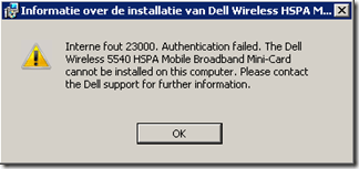 Internal error 23000. Authentification failed. The Dell Wireless 5540 HSPA Mobile Broadband Mini-Card cannot be installed on this computer